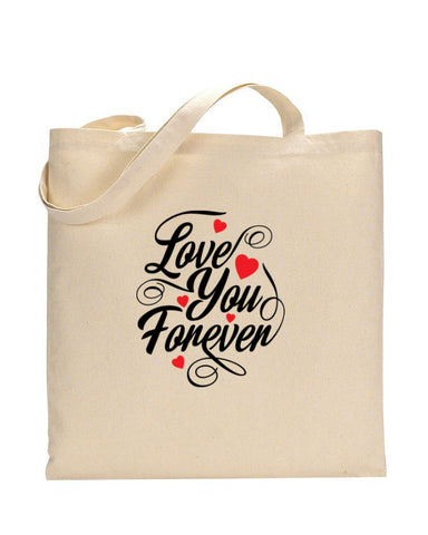 Love You Forever - Valentine's Tote Bag