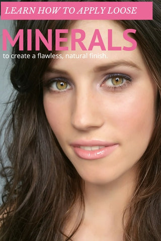 How To Successfully Apply Loose Mineral Makeup