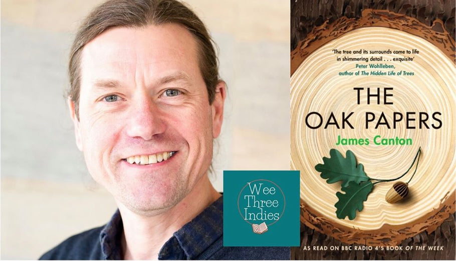 Wee Three Indies presents: James Canton - The Oak Papers