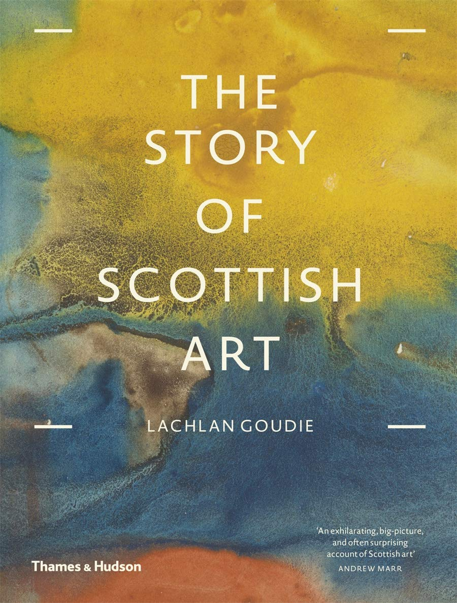 The Story of Scottish Art - Lachlan Coudie [SIGNED]