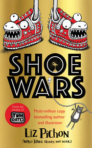 Liz Pichon - Shoe Wars [SIGNED]