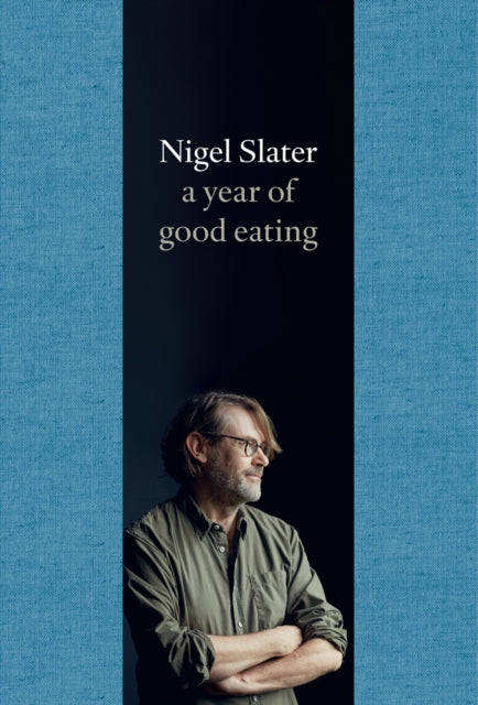 A Year of Good Eating : The Kitchen Diaries III-9780007536801