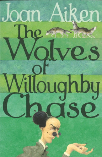 WOLVES OF WILLOUGHBY CHASE 1-9780099456636