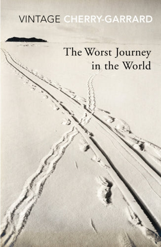 The Worst Journey In The World-9780099530374