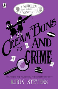 Cream Buns and Crime : A Murder Most Unladylike Collection-9780141376561