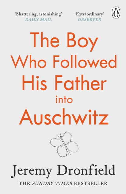 The Boy Who Followed His Father into Auschwitz : The Number One Sunday Times Bestseller-9780241359174