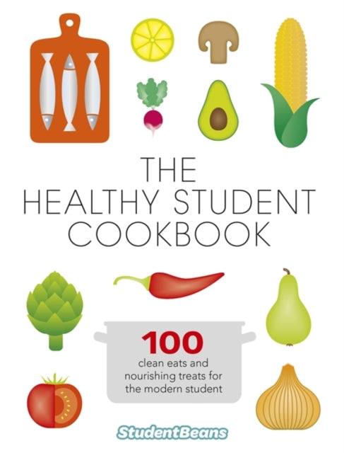 The Healthy Student Cookbook-9780297870005