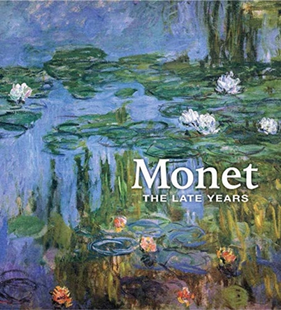 Monet : The Late Years-9780300243253