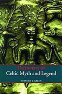 Dictionary of Celtic Myth and Legend-9780500279755