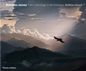 Motionless Journey : From a Hermitage in the Himalayas-9780500543528