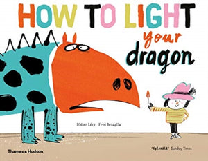 How to Light your Dragon-9780500652336