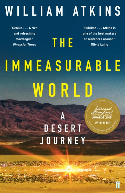 The Immeasurable World : Journeys in Desert Places-9780571319749