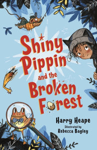 Shiny Pippin and the Broken Forest-9780571332151