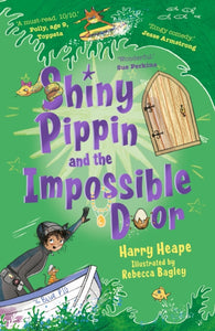 Shiny Pippin and the Impossible Door-9780571332199