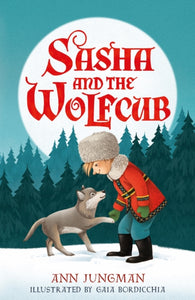 Sasha and the Wolfcub-9780571337057