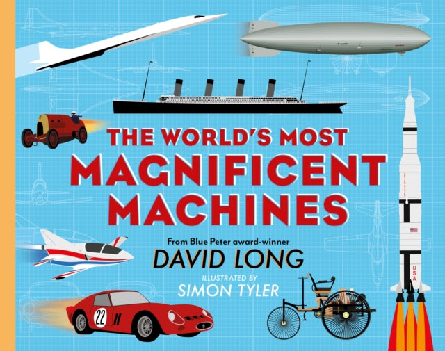 The World's Most Magnificent Machines-9780571347186