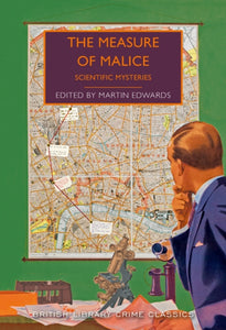 The Measure of Malice : Scientific Detection Stories-9780712352895
