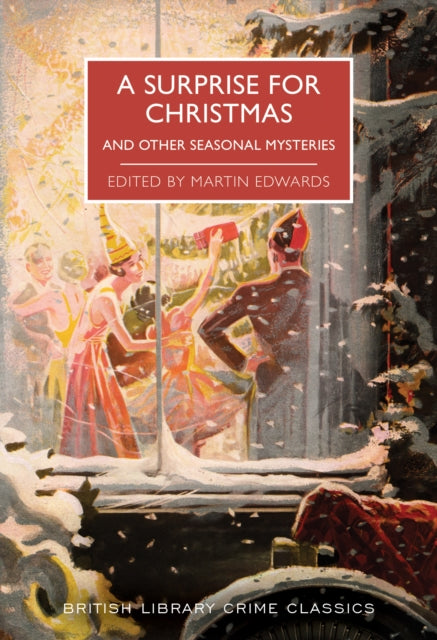 A Surprise for Christmas : And Other Seasonal Mysteries-9780712353373