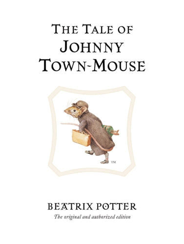 The Tale of Johnny Town-Mouse-9780723247821