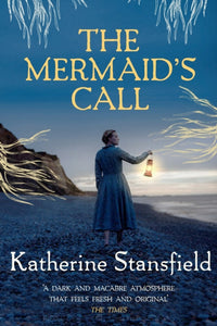 The Mermaid's Call : A darkly atmospheric tale of mystery and intrigue-9780749023829