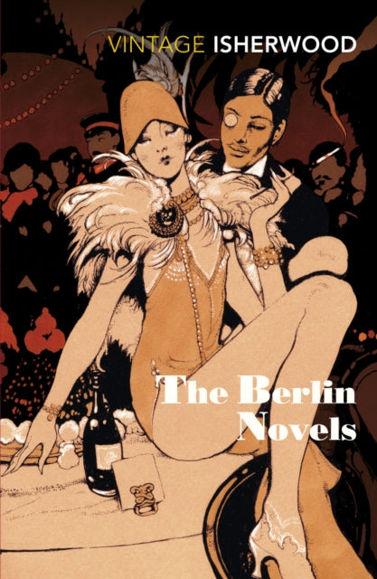 The Berlin Novels :