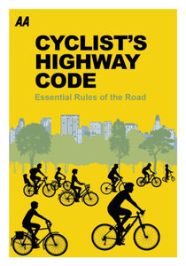 Cyclists Highway Code : Essential Rules of the Road-9780749578107