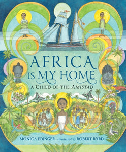 Africa is My Home-9780763676476
