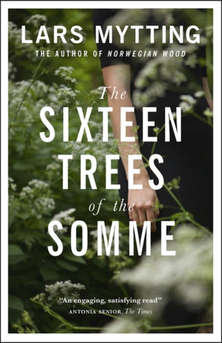 The Sixteen Trees of the Somme-9780857056061