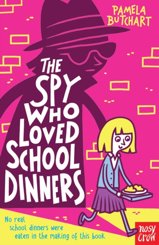 The Spy Who Loved School Dinners-9780857632579
