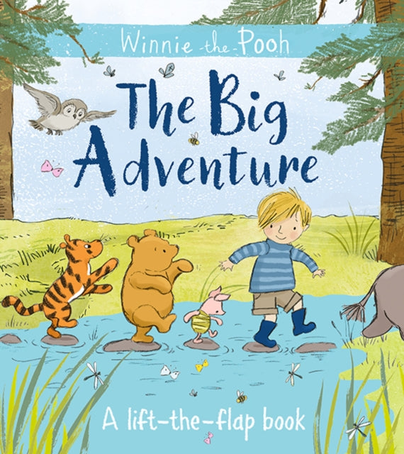 Winnie-the-Pooh: The Big Adventure : A lift-the-flap book-9781405291071