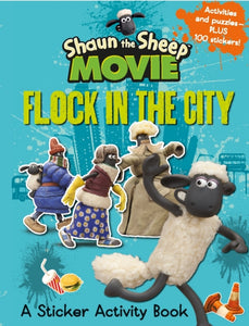 Shaun the Sheep Movie - Flock in the City Sticker Activity Book-9781406359671