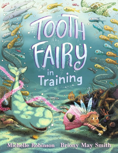Tooth Fairy in Training-9781406377569