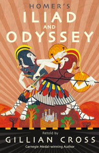 Homer's Iliad and Odyssey : Two of the Greatest Stories Ever Told-9781406379204