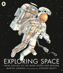Exploring Space : From Galileo to the Mars Rover and Beyond-9781406379815