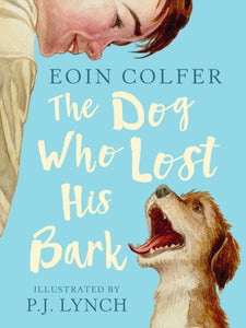 The Dog Who Lost His Bark-9781406386622