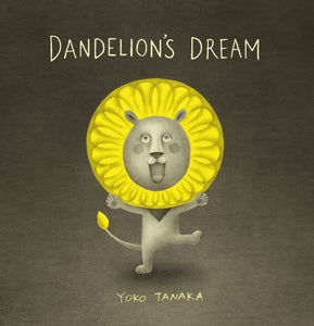 Dandelion's Dream-9781406388770