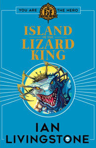 Fighting Fantasy: Island of the Lizard King-9781407186207