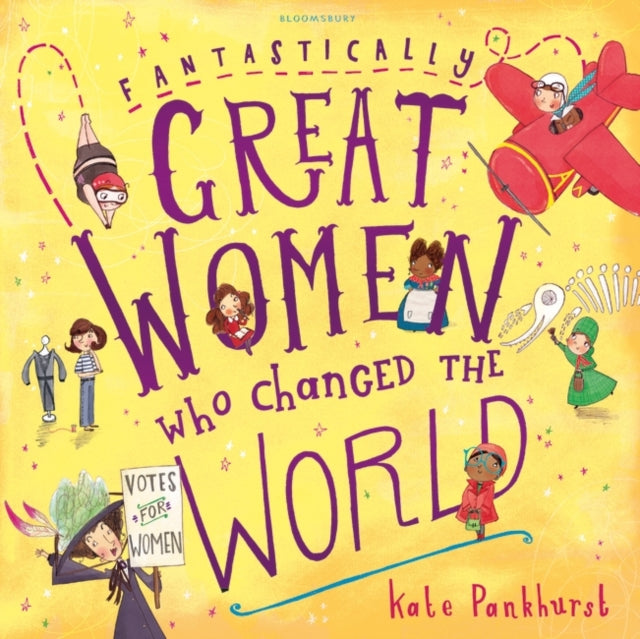 Fantastically Great Women Who Changed the World-9781408876985