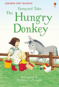 Farmyard Tales the Hungry Donkey-9781409598190