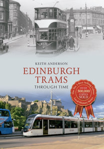 Edinburgh Trams Through Time-9781445643625