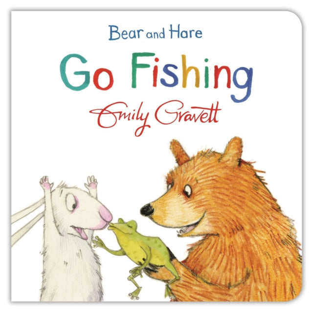 Bear and Hare Go Fishing-9781447277095