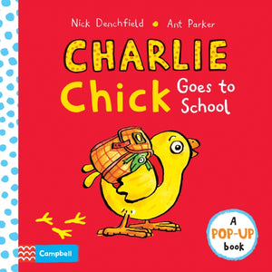 Charlie Chick Goes to School-9781447277187