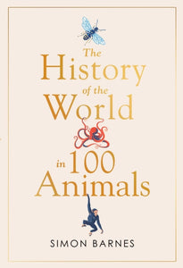 History of the World in 100 Animals-9781471186325