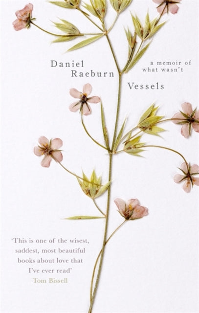 Vessels : A Memoir of What Wasn't-9781472151766