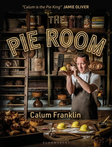 The Pie Room : 80 achievable and show-stopping pies and sides for pie lovers everywhere-9781472973610