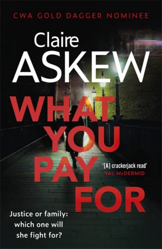 What You Pay For : Shortlisted for McIlvanney and CWA Awards-9781473673113