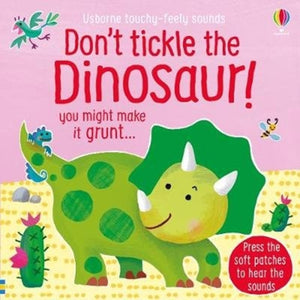 Don't Tickle the Dinosaur!-9781474976763