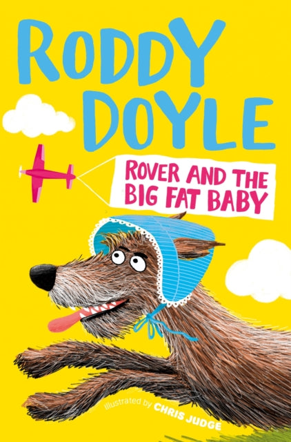 Rover and the Big Fat Baby-9781509836864