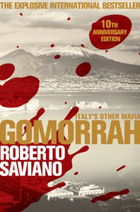 Gomorrah : Italy's Other Mafia-9781509843886