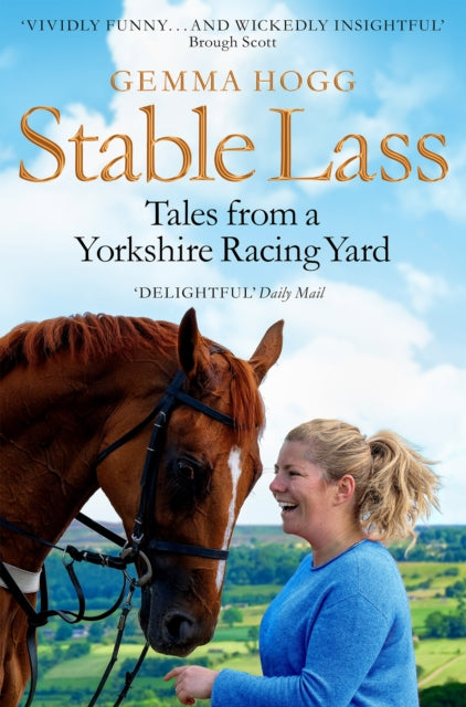 Stable Lass : Tales from a Yorkshire Racing Yard-9781509847655